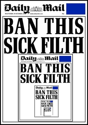The Daily Fail: Left Foot Forward does not endorse banning this sick filth