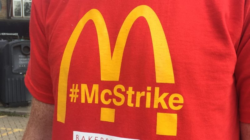 McDonalds staff walk out in first United Kingdom strike action