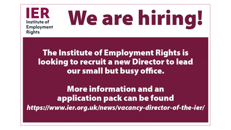 A job advert for the Institute for Employment Rights